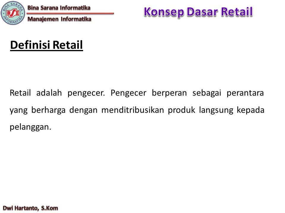 Konsep Dasar Retail Definisi Retail