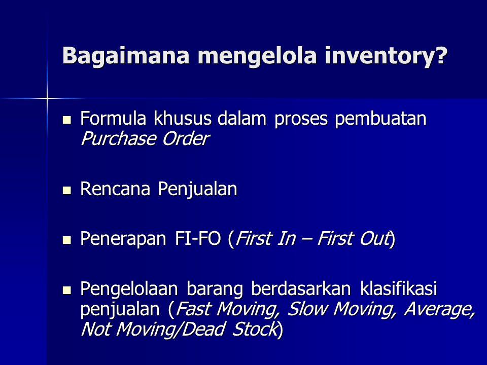 Bagaimana mengelola inventory