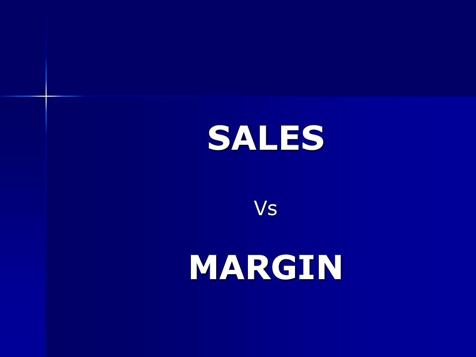 SALES Vs MARGIN
