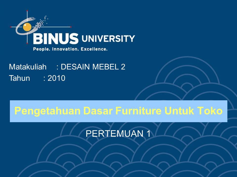 Pengetahuan Dasar Furniture Untuk Toko PERTEMUAN 1