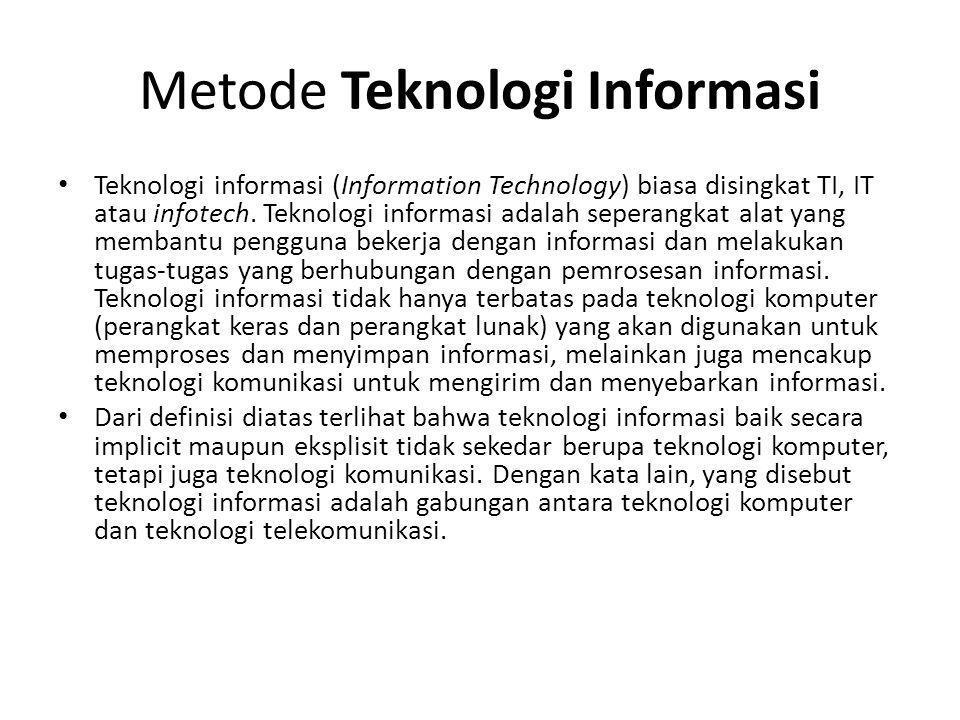 Metode Teknologi Informasi