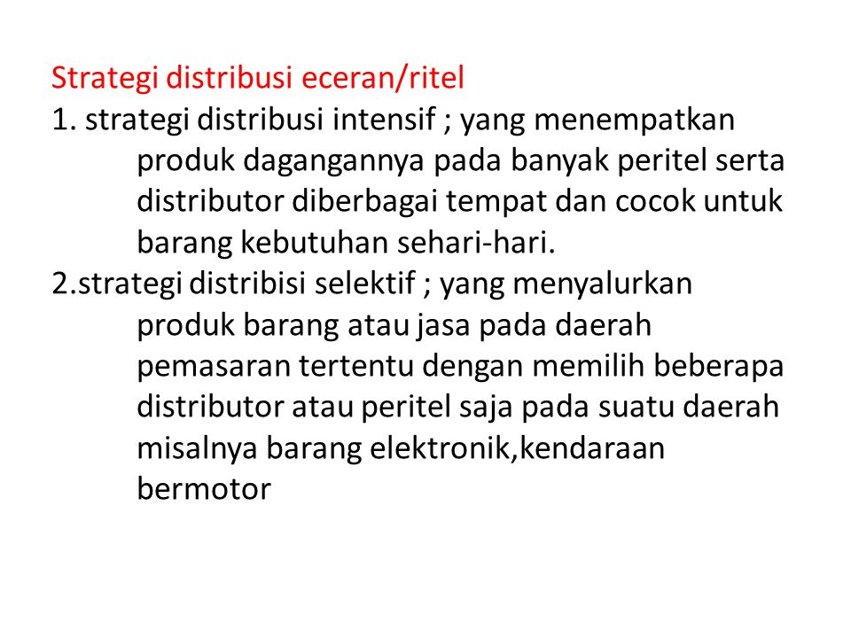 Strategi distribusi eceran/ritel 1