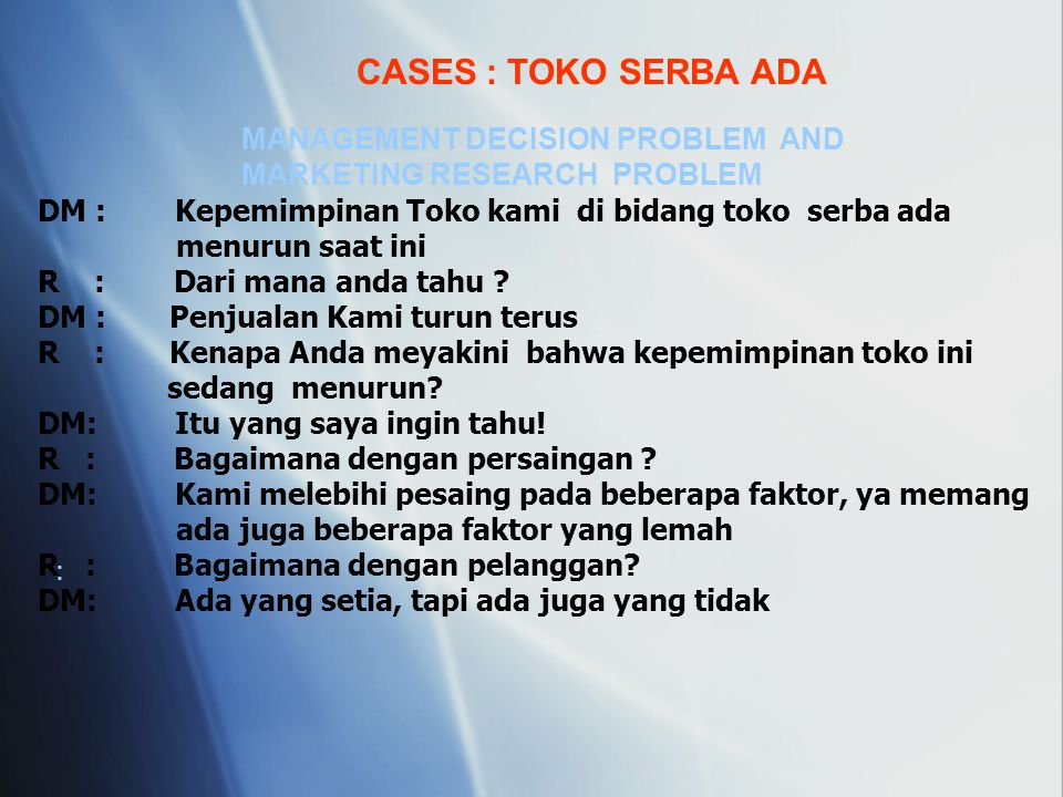 CASES : TOKO SERBA ADA MANAGEMENT DECISION PROBLEM AND