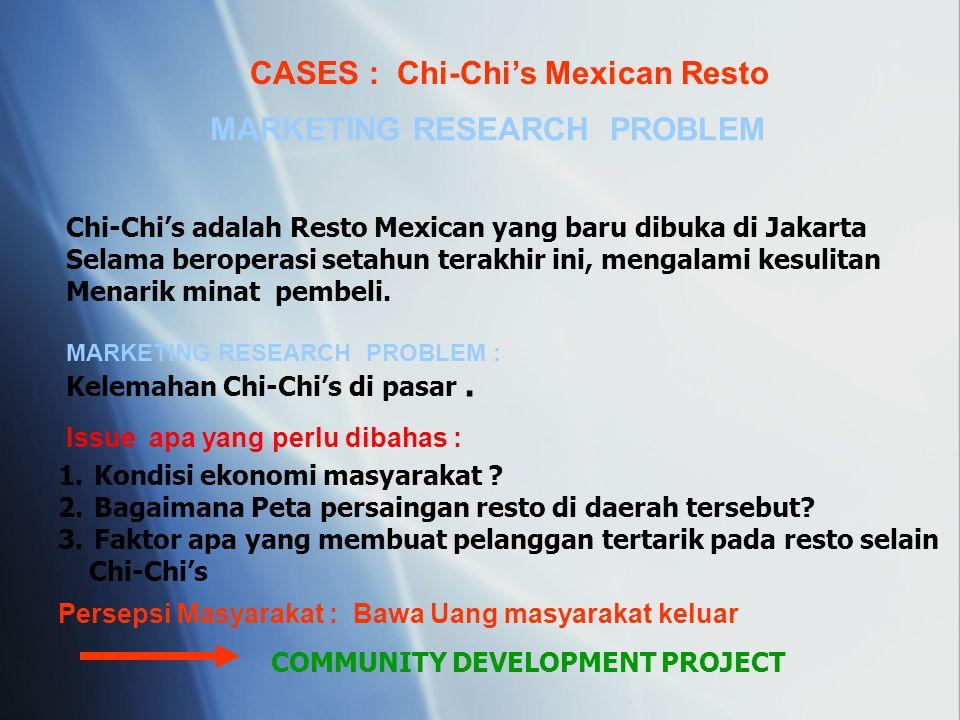 CASES : Chi-Chi's Mexican Resto