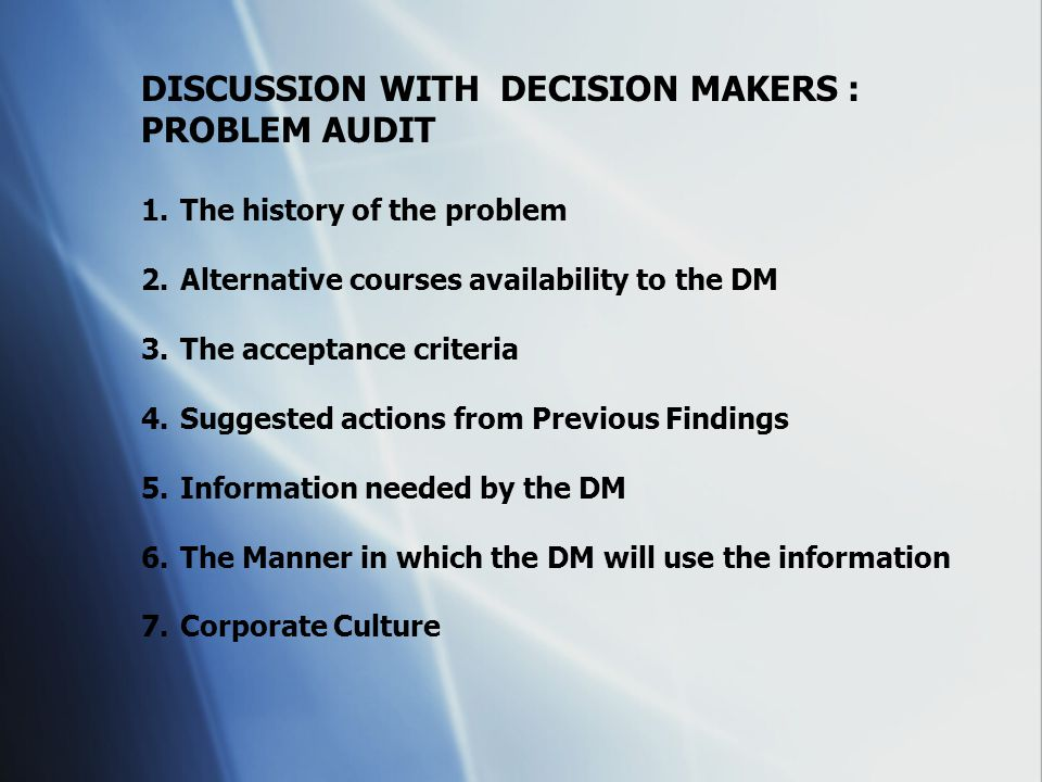 DISCUSSION WITH DECISION MAKERS : PROBLEM AUDIT