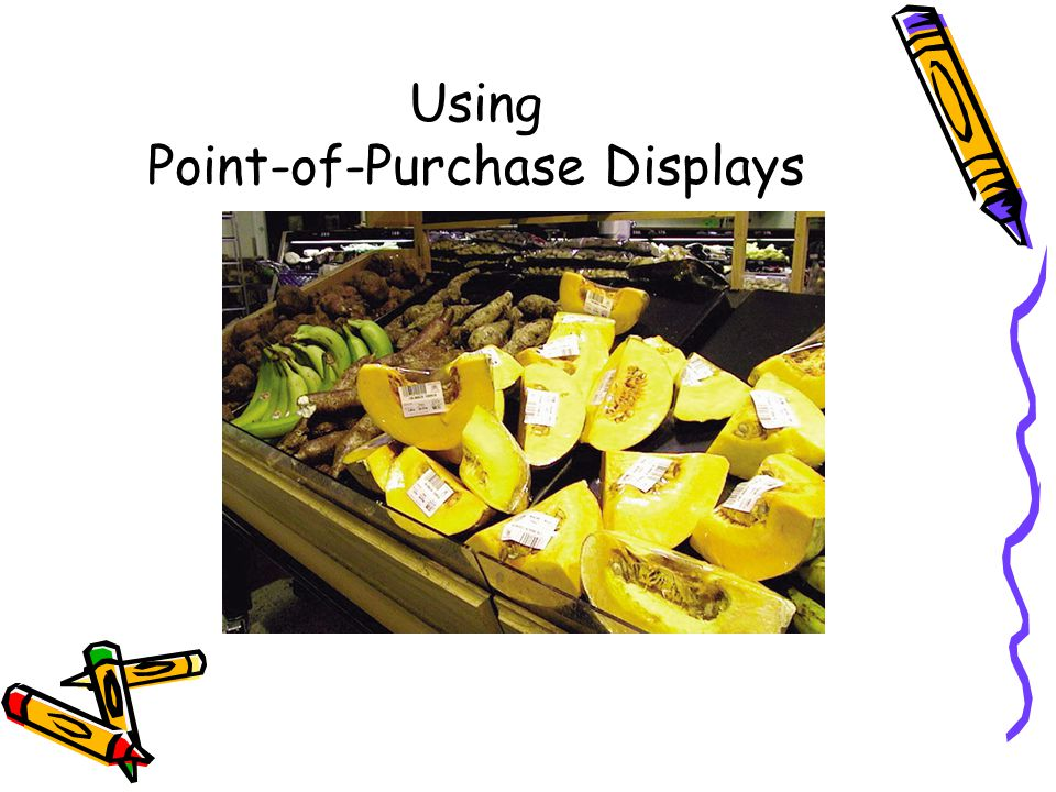 Using Point-of-Purchase Displays