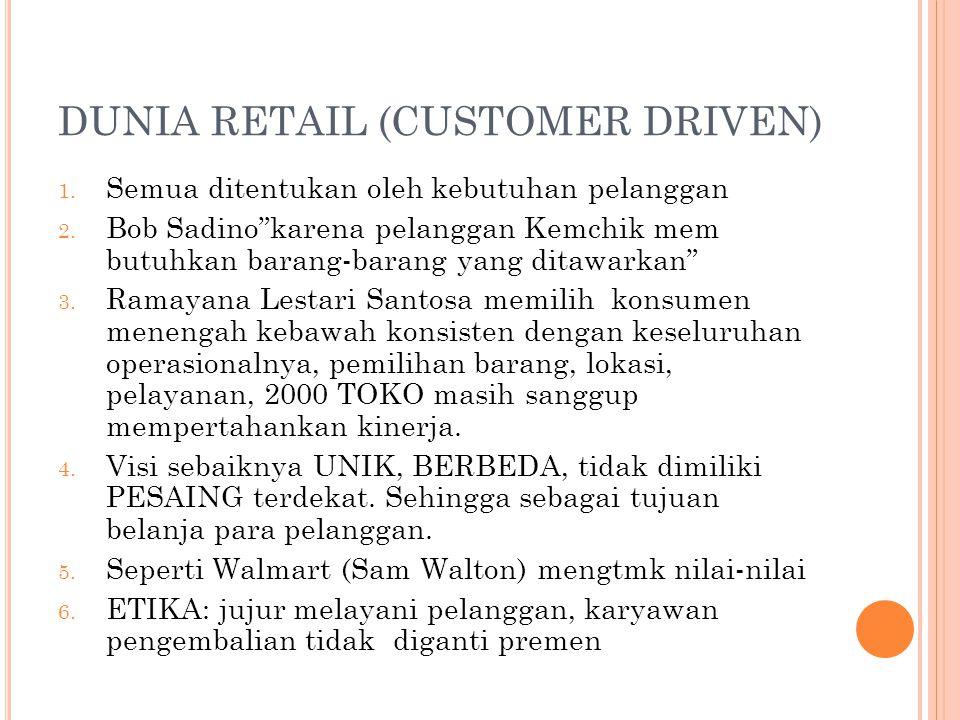 DUNIA RETAIL (CUSTOMER DRIVEN)