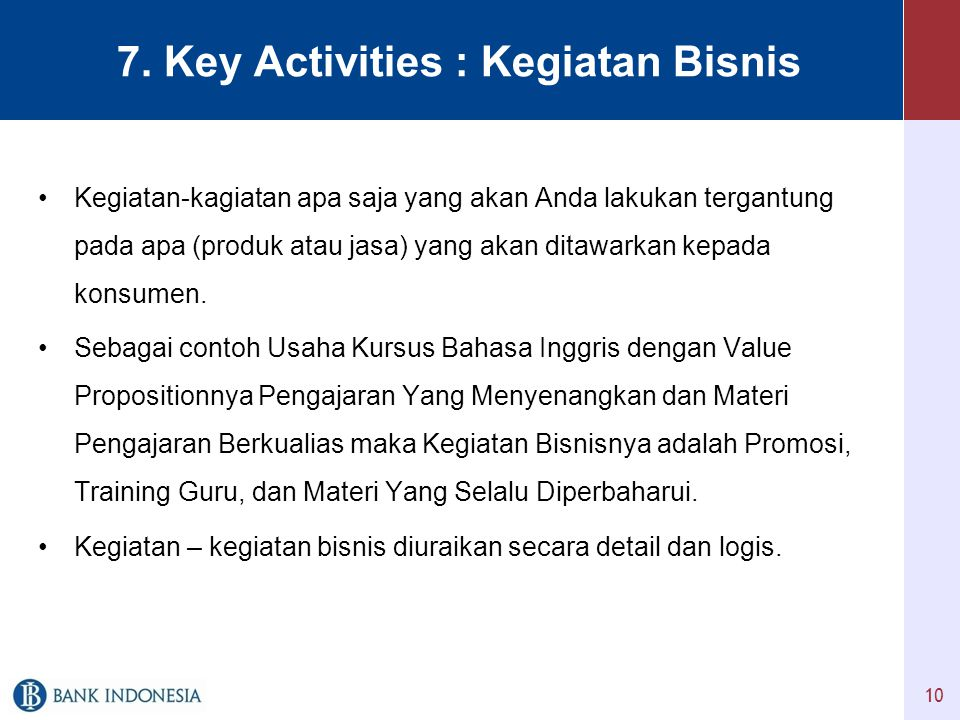 7. Key Activities : Kegiatan Bisnis