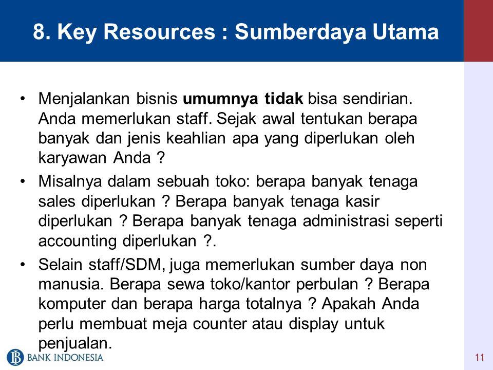 8. Key Resources : Sumberdaya Utama