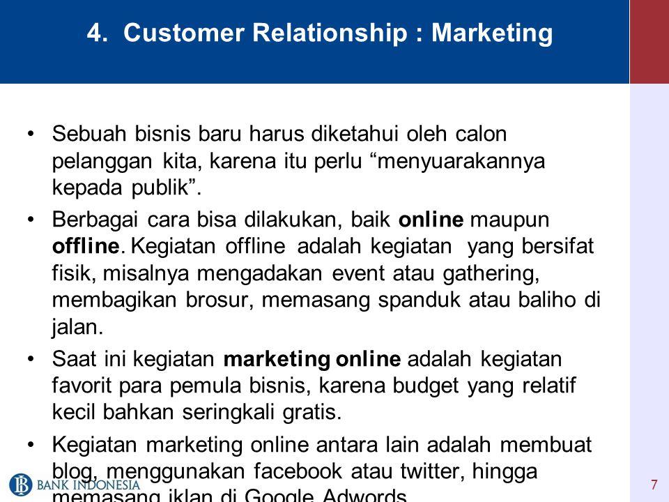 4. Customer Relationship : Marketing