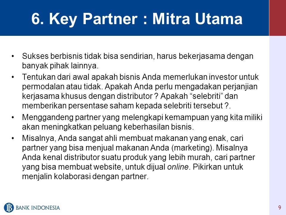 6. Key Partner : Mitra Utama