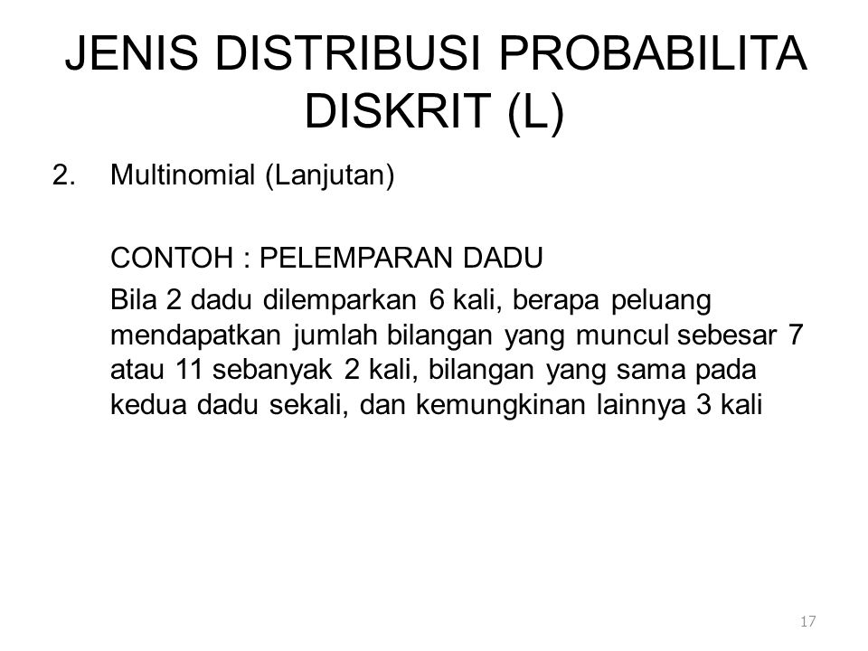 JENIS DISTRIBUSI PROBABILITA DISKRIT (L)