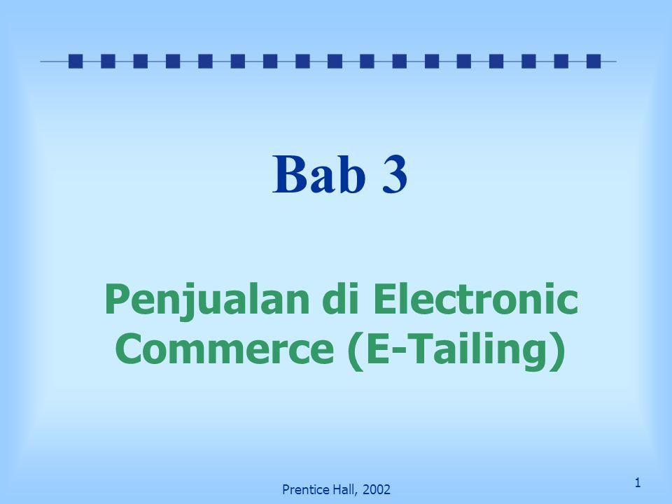 Bab 3 Penjualan di Electronic Commerce (E-Tailing)