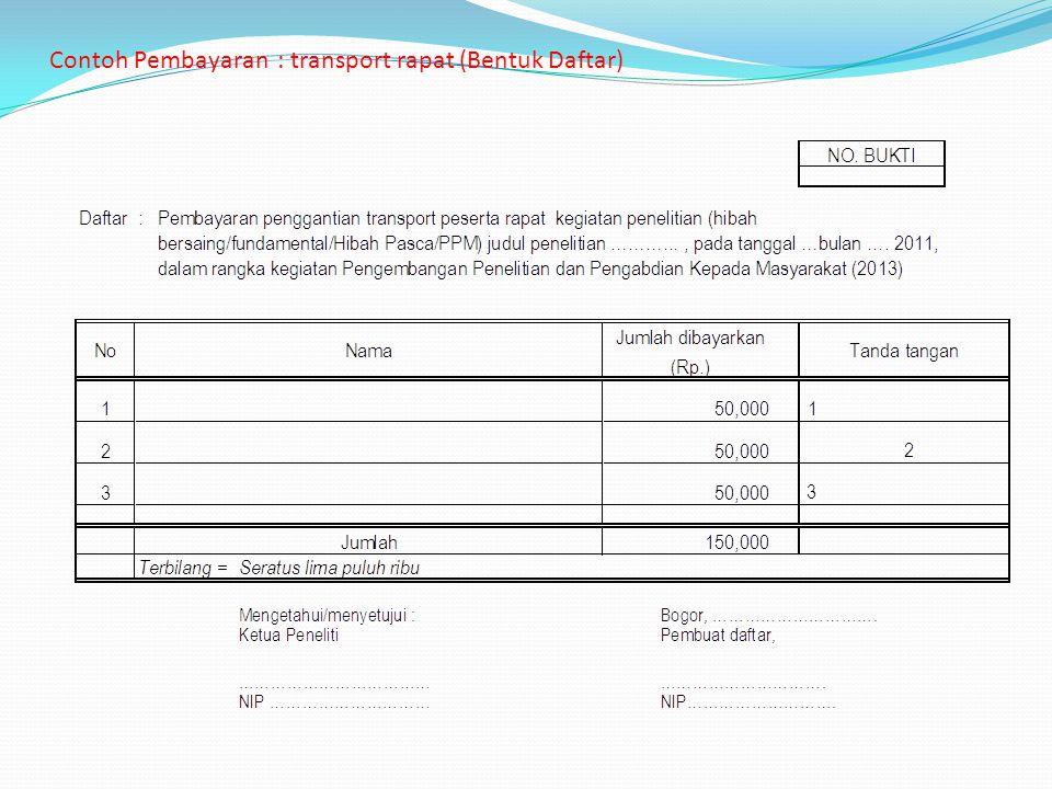 Contoh Pembayaran : transport rapat (Bentuk Daftar)