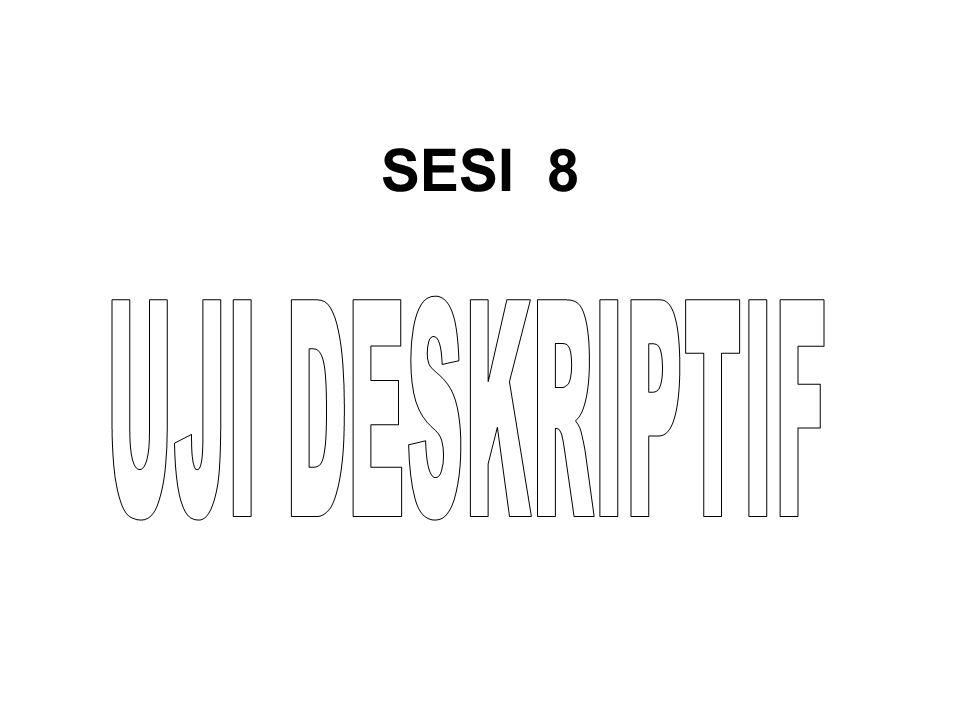 SESI 8 UJI DESKRIPTIF