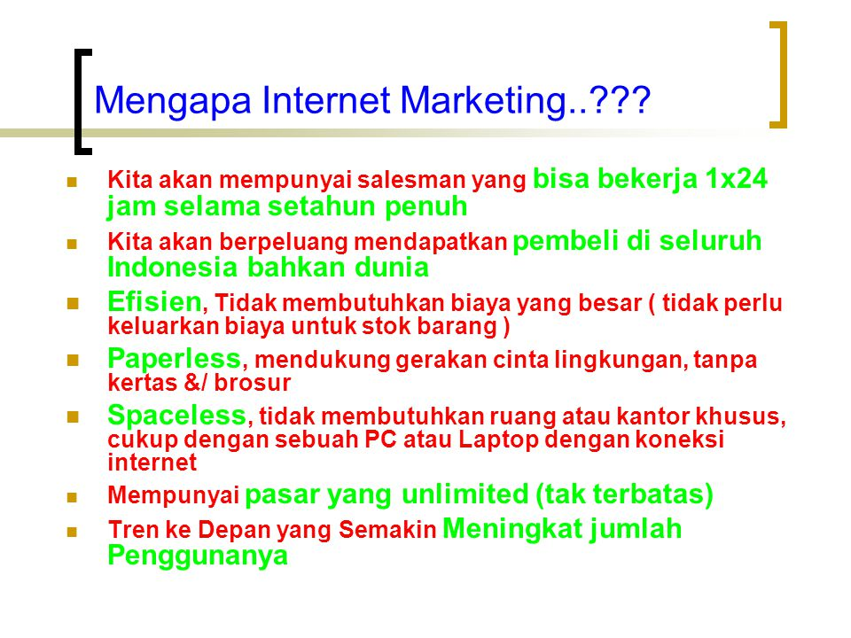 Mengapa Internet Marketing..