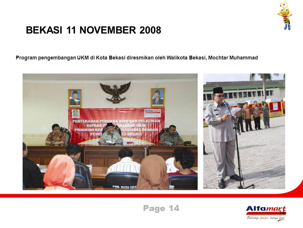 BEKASI 11 NOVEMBER 2008 Program pengembangan UKM di Kota Bekasi diresmikan oleh Walikota Bekasi, Mochtar Muhammad.