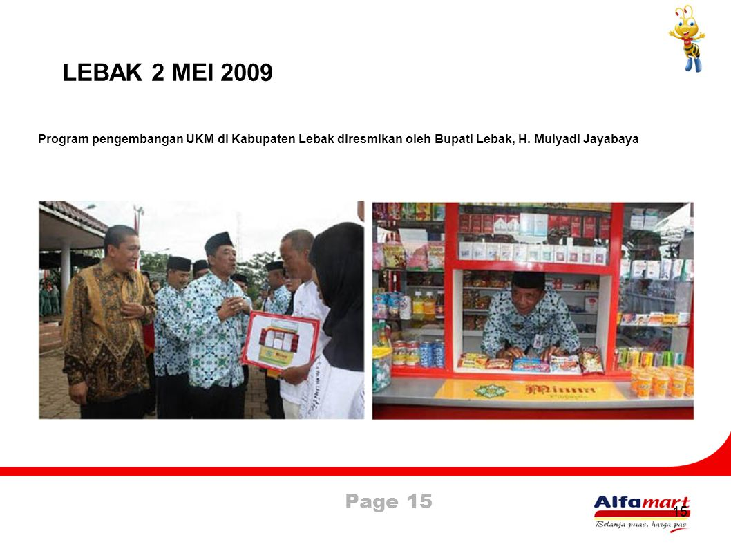 LEBAK 2 MEI 2009 Program pengembangan UKM di Kabupaten Lebak diresmikan oleh Bupati Lebak, H. Mulyadi Jayabaya.