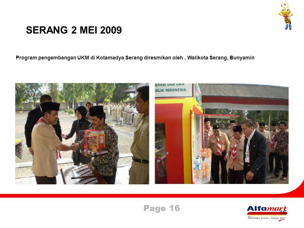 SERANG 2 MEI 2009 Program pengembangan UKM di Kotamadya Serang diresmikan oleh , Walikota Serang, Bunyamin.