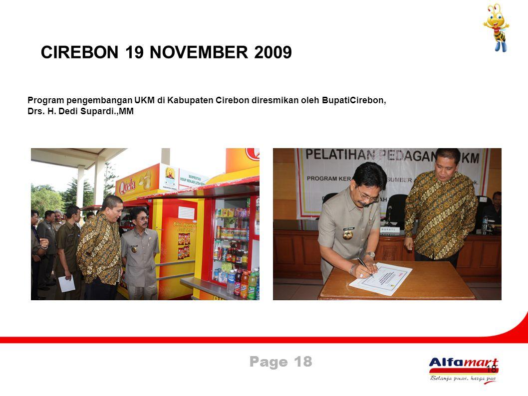 CIREBON 19 NOVEMBER 2009 Program pengembangan UKM di Kabupaten Cirebon diresmikan oleh BupatiCirebon,