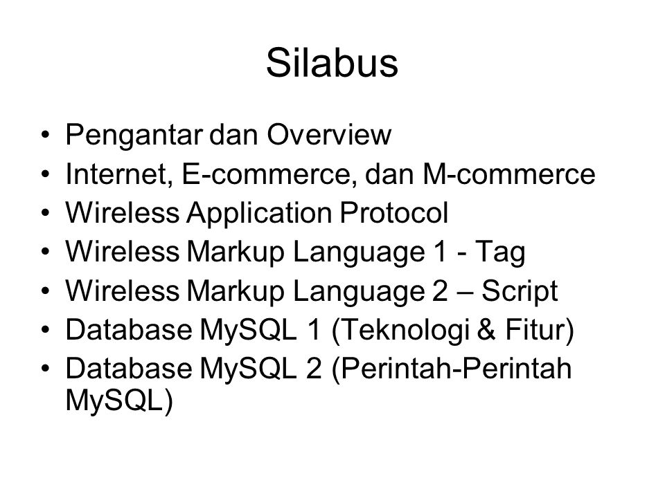Silabus Pengantar dan Overview Internet, E-commerce, dan M-commerce
