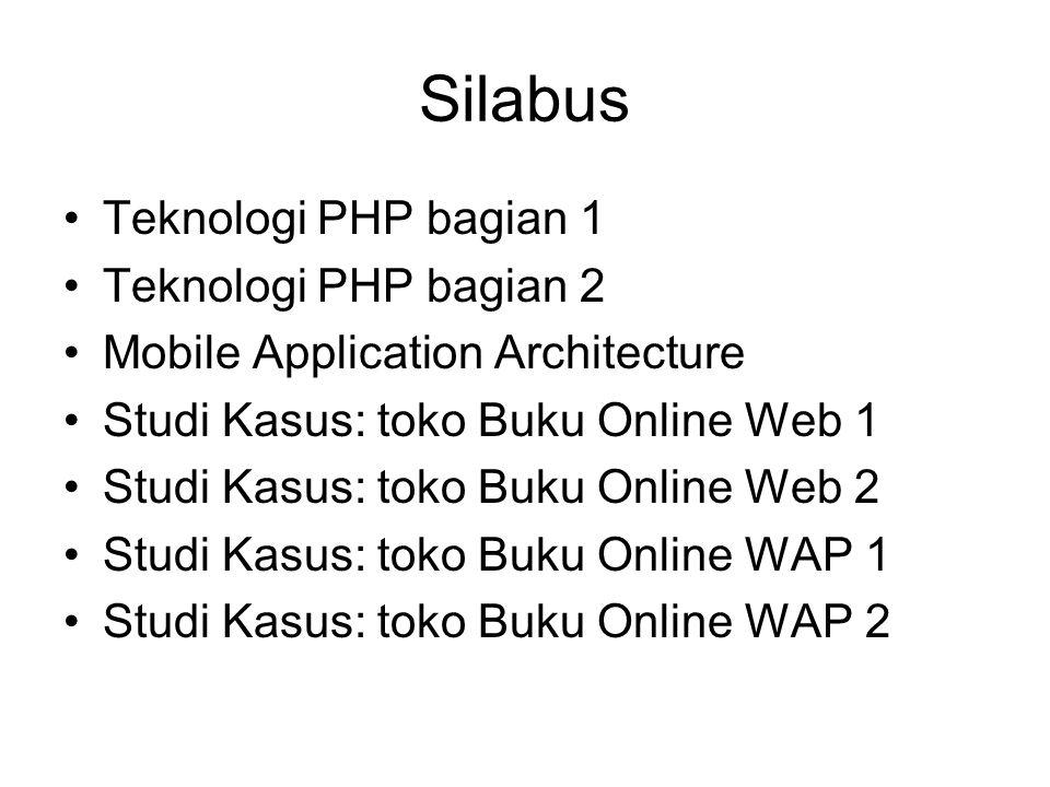 Silabus Teknologi PHP bagian 1 Teknologi PHP bagian 2