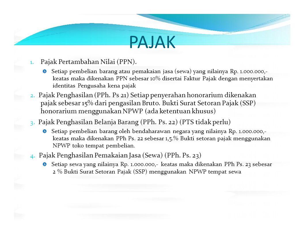 PAJAK 1. Pajak Pertambahan Nilai (PPN).