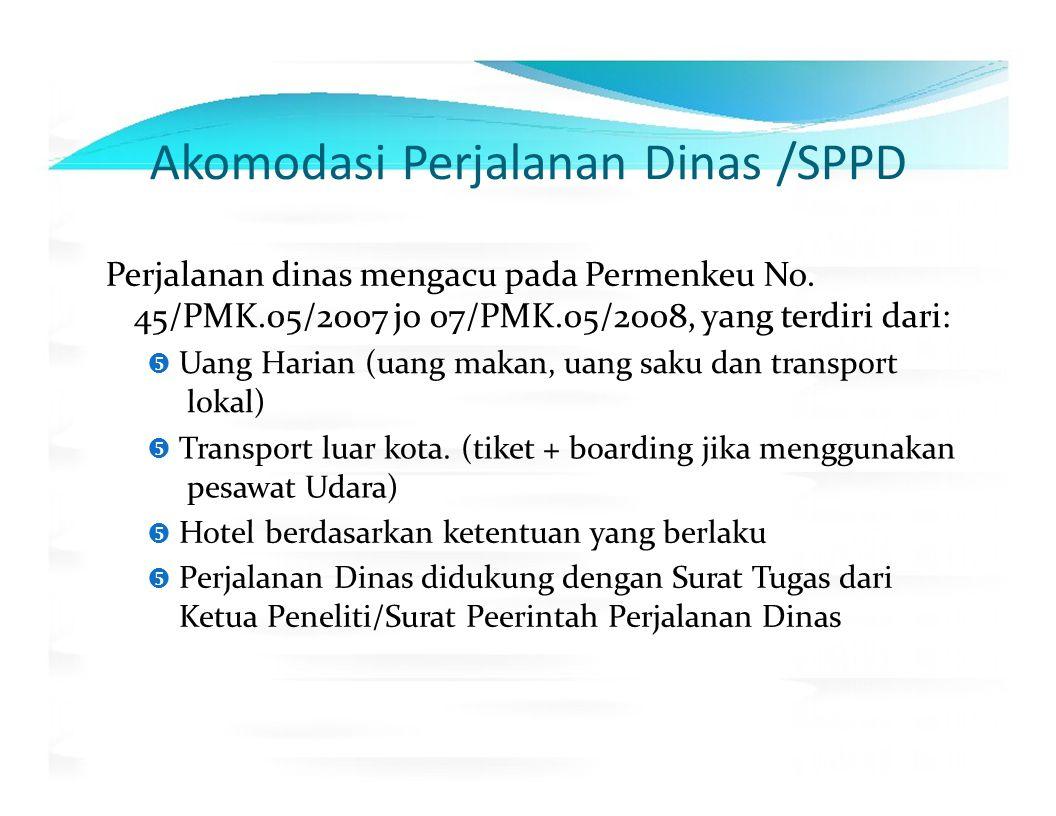 Akomodasi Perjalanan Dinas /SPPD