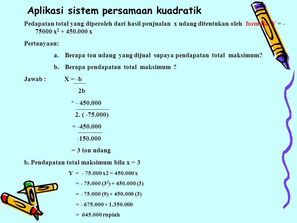 Aplikasi sistem persamaan kuadratik