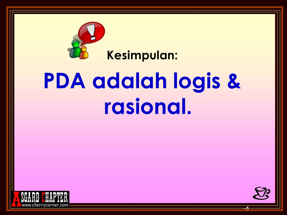 PDA adalah logis & rasional.