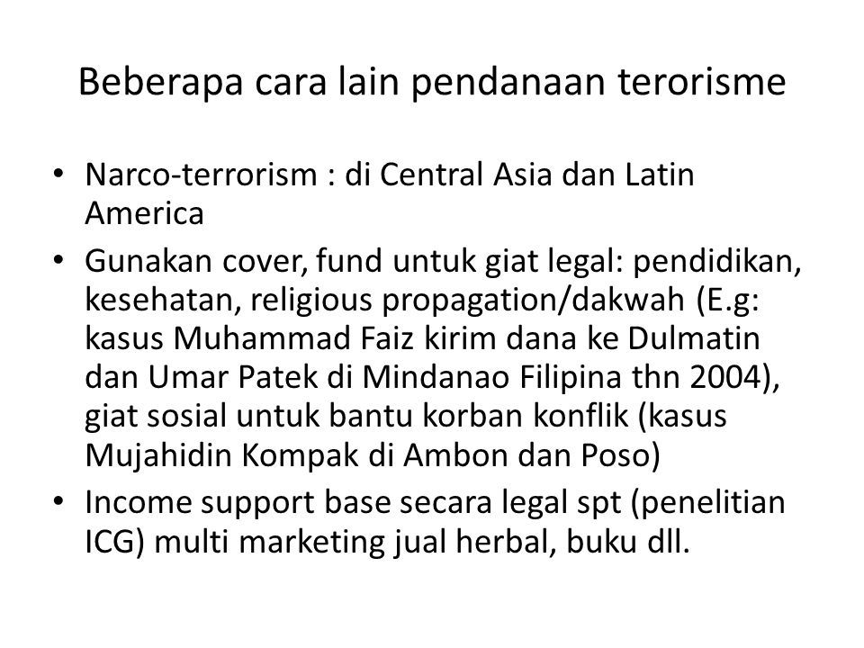 Beberapa cara lain pendanaan terorisme