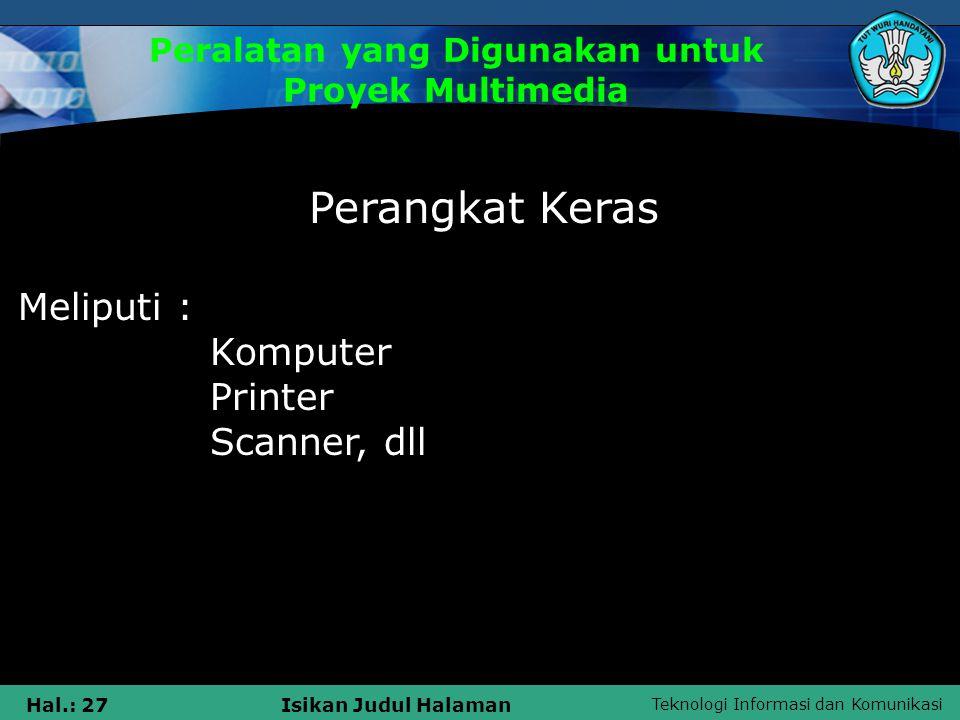 Peralatan yang Digunakan untuk Proyek Multimedia