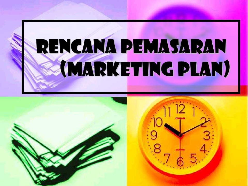 Rencana Pemasaran (Marketing Plan)