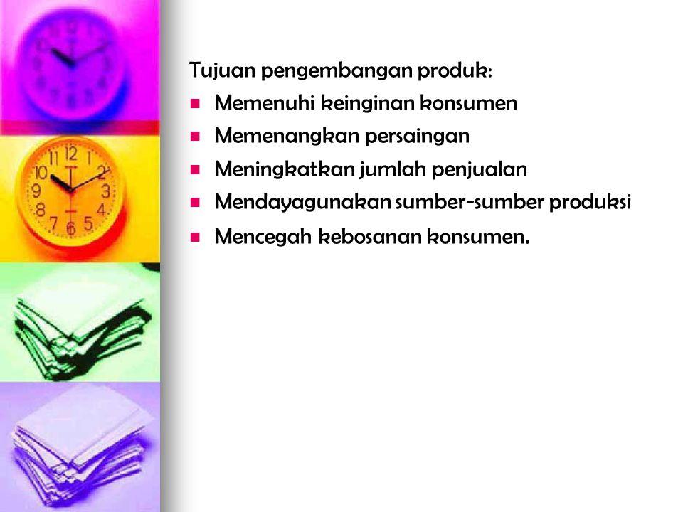 Tujuan pengembangan produk: