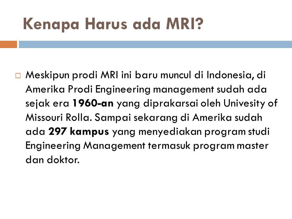Kenapa Harus ada MRI