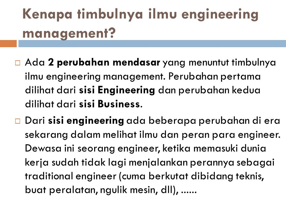 Kenapa timbulnya ilmu engineering management