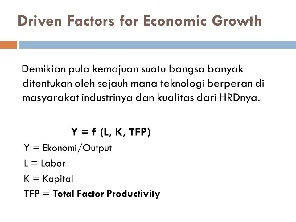 Driven Factors for Economic Growth