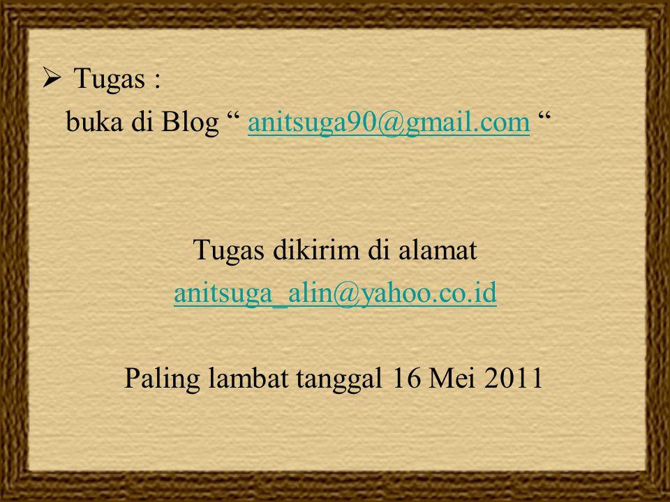 buka di Blog anitsuga90@gmail.com