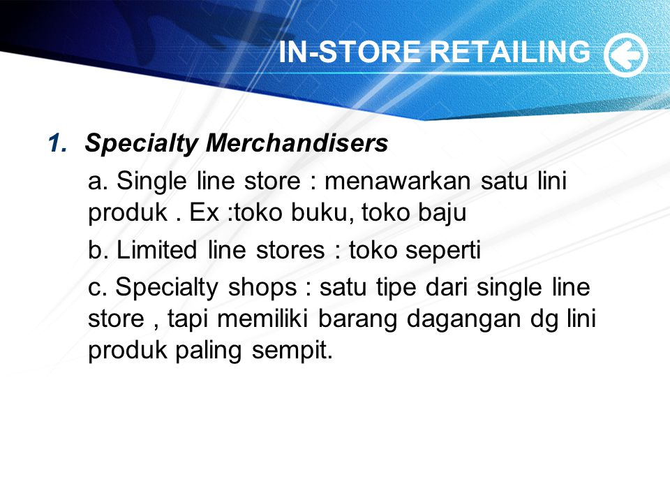IN-STORE RETAILING Specialty Merchandisers
