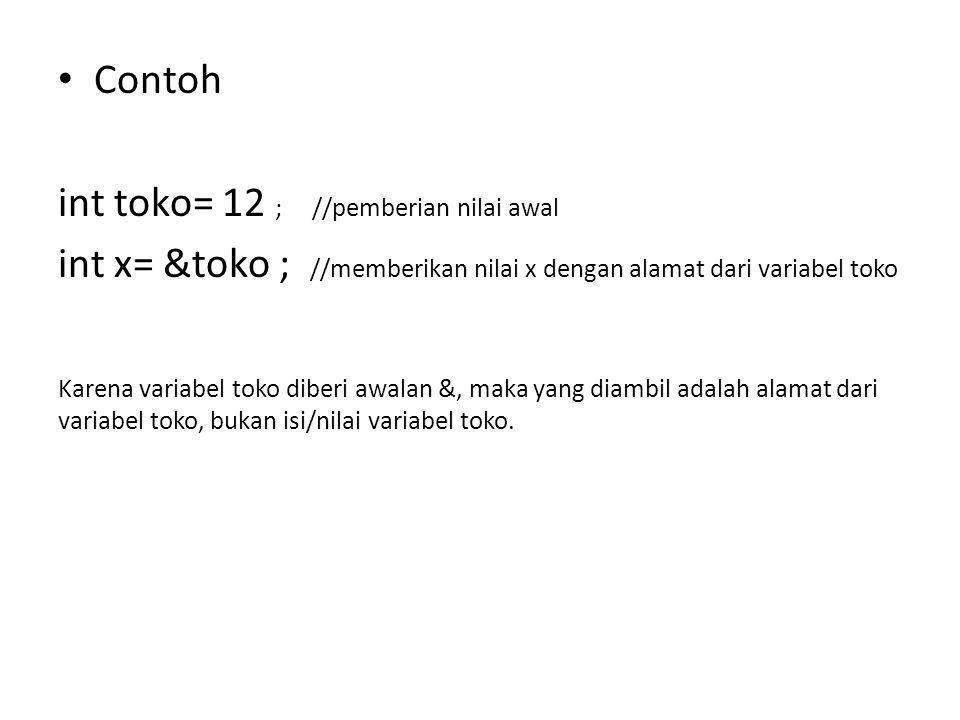 int toko= 12 ; //pemberian nilai awal