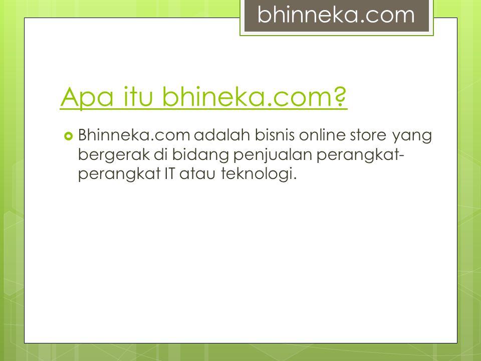 Apa itu bhineka.com bhinneka.com