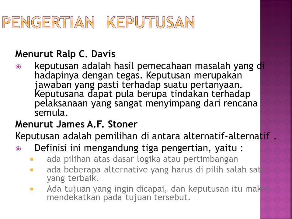 Pengertian Keputusan Menurut Ralp C. Davis