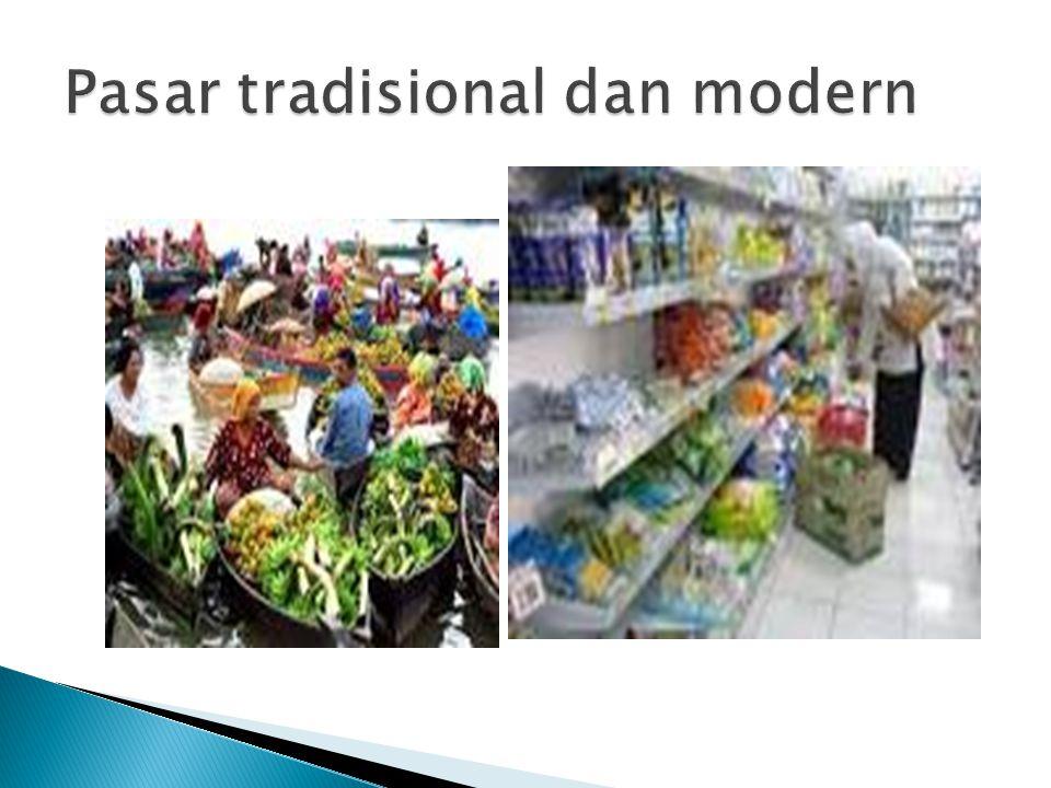 Pasar tradisional dan modern