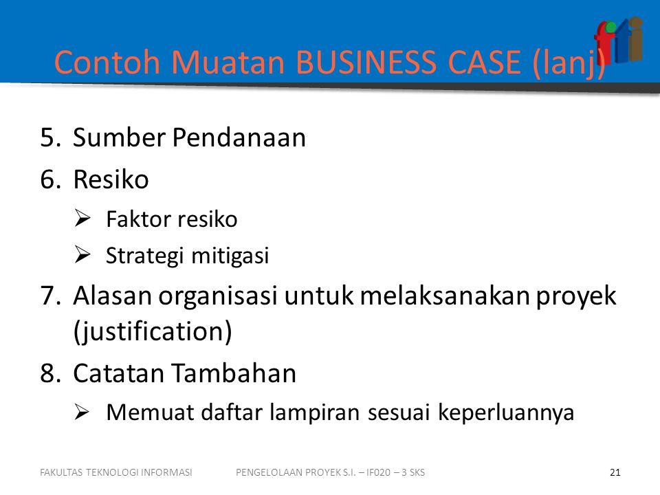 Contoh Muatan BUSINESS CASE (lanj)