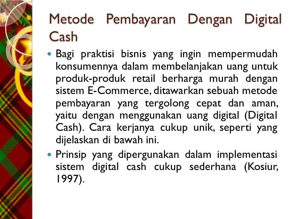 Metode Pembayaran Dengan Digital Cash