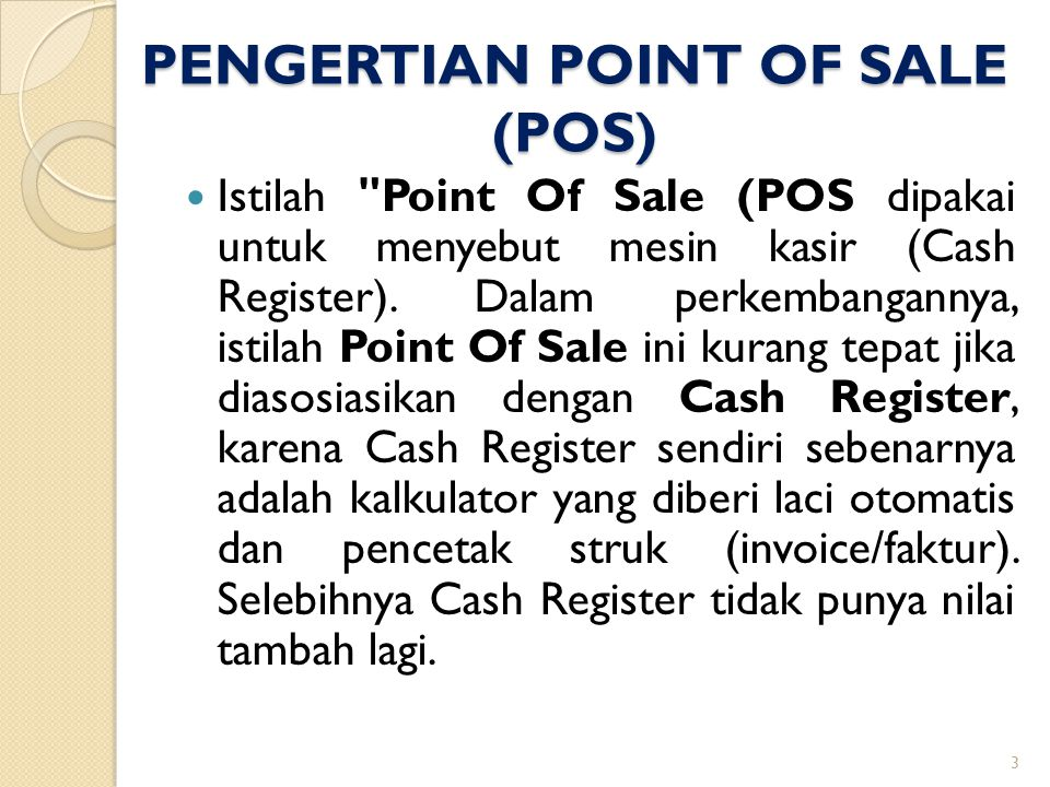 PENGERTIAN POINT OF SALE (POS)