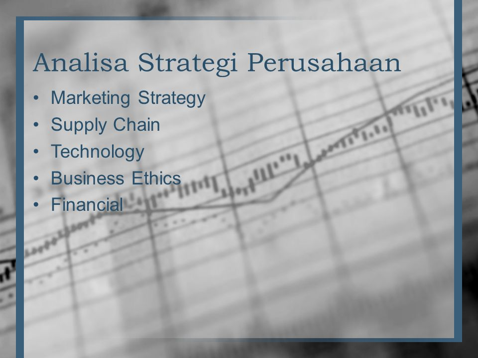 Analisa Strategi Perusahaan