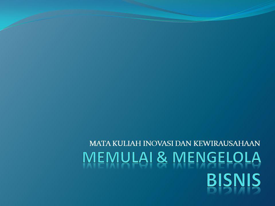 MEMULAI & MENGELOLA BISNIS