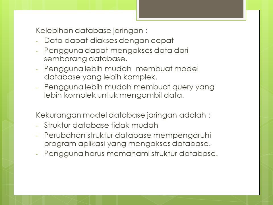 Kelebihan database jaringan :