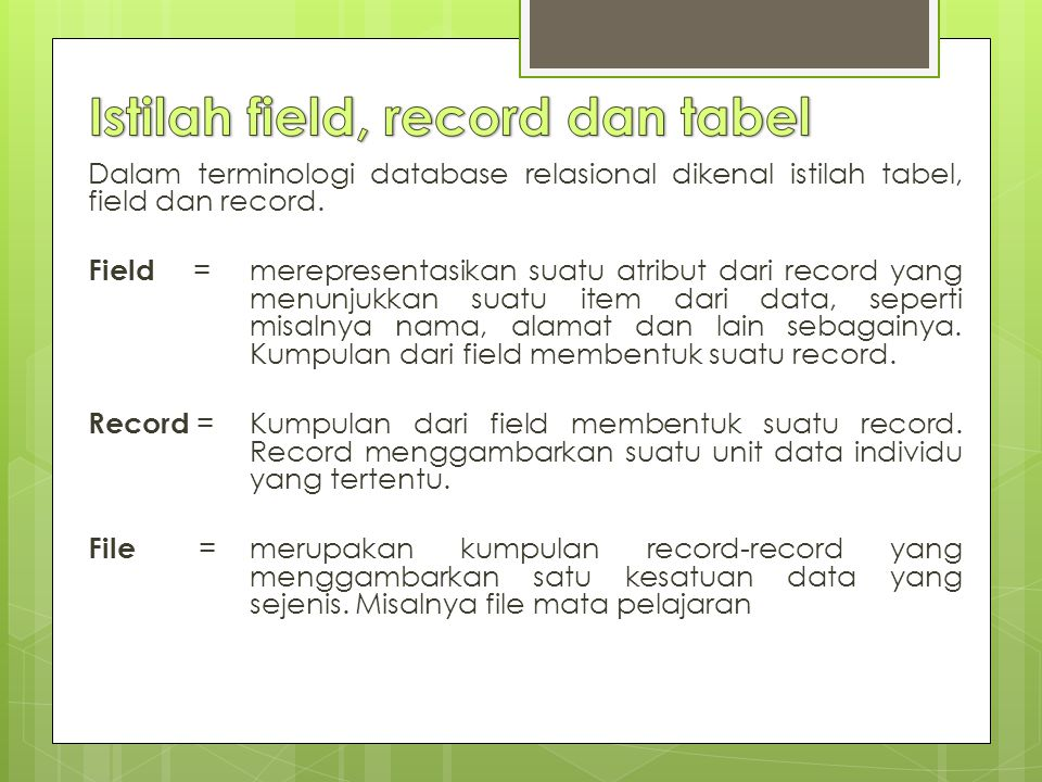 Istilah field, record dan tabel